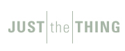 Welcome to the JUST the THING website!